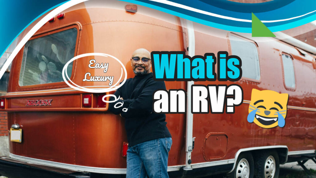 What is an RV (Recreational Vehicle)